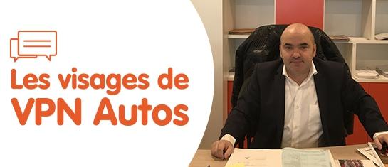 LES VISAGES VPN AUTOS : JORGE FERNANDEZ - RESPONSABLE DE CENTRE - VPN CLERMONT FERRAND