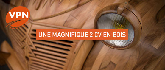 d couvrez l 39 incroyable citroen 2cv int gralement faite en bois. Black Bedroom Furniture Sets. Home Design Ideas