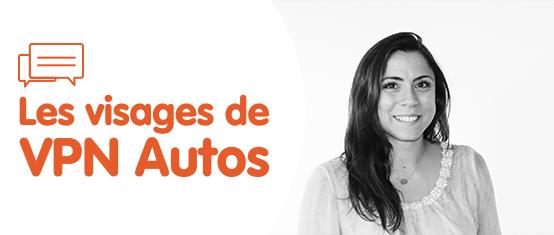 LES VISAGES DE VPN AUTOS : Audrey Escande, chargée de clientèle qualité